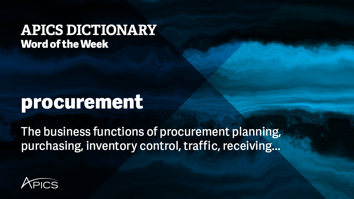 What is procurement? | Definition from APICS Dictionary